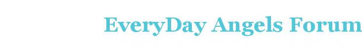 EveryDay Angels Forum - A Jewel Message Board
